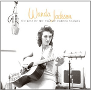 Wanda Jackson, The Best Of The Classic Capitol Singles (CD)