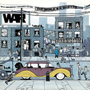 War, The World Is A Ghetto [40th Anniversary Edition] (CD)