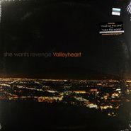 She Wants Revenge, Valleyheart (LP)