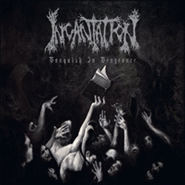 Incantation, Vanquish In Vengeance (CD)
