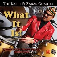 Kahil El'Zabar, What It Is! (CD)