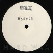 """Wax, Wax 50005 (12"""")"""