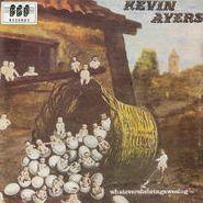 Kevin Ayers, Whatevershebringswesing (CD)
