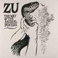 Zu, Way Of The Animal Powers (LP)