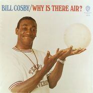 Bill Cosby, Why Is There Air? (LP)