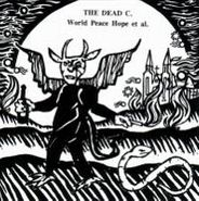 The Dead C, World Peace Hope et al. [Import] (CD)