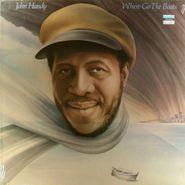 "John ""Captain John"" Handy, Where Go The Boats (LP)"