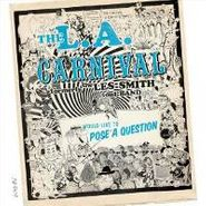 L.A. Carnival, Would Like To Pose A Question (CD)