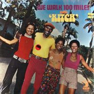 Lord Kitchener, We Walk 100 Miles With Kitch (LP)