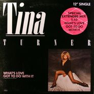 "Tina Turner, What's Love Got To Do With It (12"")"