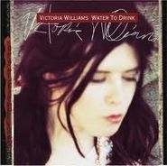Victoria Williams, Water To Drink (CD)