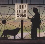 John Hiatt, Walk On (CD)