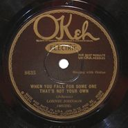 Lonnie Johnson, When You Fall For Some One That's Not Your Own / Careless Love