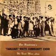 Watts Community Choir, We Need More Love (LP)