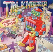 "Tin Knocker, Wind-Up Action! (7"")"
