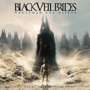Black Veil Brides, Wretched & Divine: The Story of the Wild Ones (CD)