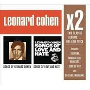 Leonard Cohen, x2: Songs of Leonard Cohen / Songs Of Love & Hate (CD)
