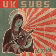 U.K. Subs, XXIV: Limited Expanded Edition (CD)