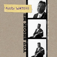Muddy Waters, You Shook Me: The Chess Masters, Vol. 3, 1958 to 1963 (CD)