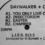 """Daywalker, You Only Live Once (12"""")"""