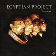 Egyptian Project, Ya Amar (CD)