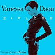 Vanessa Daou, Zipless (CD)