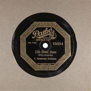 Louis Armstrong, 12th Street Blues / Poplar Street Blues