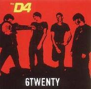 The D4, 6Twenty (CD)