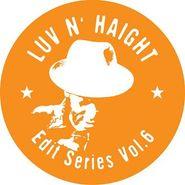 """Turner Bros., Luv N' Hate Edit Series Vol. 6 (12"""")"""
