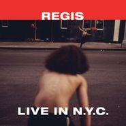 """Regis, Live In N.Y.C. (12"""")"""