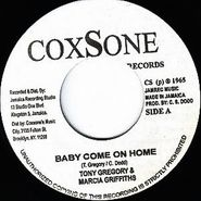 """Tony Gregory, Baby Come On Home / Get Out Of My Life (7"""")"""