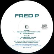 "Fred P, Reaching For The Stars (12"")"