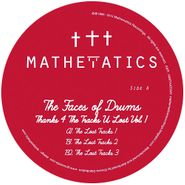 """The Faces Of Drums, Thanks 4 The Tracks U Lost Vol. 1 (12"""")"""