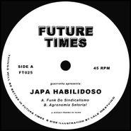 """Japa Habilidoso, Funk Do Sindicalismo (12"""")"""