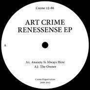 "Art Crime, Renessense EP (12"")"