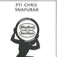 "FYI Chris, Snafubar (12"")"