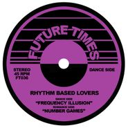 """Rhythm Based Lovers, Frequency Illusion (12"""")"""