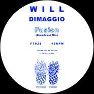 """Will DiMaggio, Fusion (Broadcast Mix) (12"""")"""