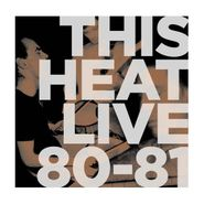 This Heat, Live 80/81 [Blue Swirl Colored Vinyl] (LP)