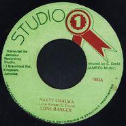 """The Lone Ranger, Natty Chalwa / Natty Chalwa Pt. 2 (7"""")"""