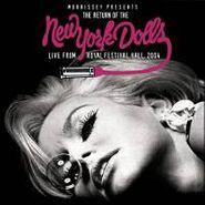 New York Dolls, Return of The New York Dolls: Live From Royal Festival Hall, 2004