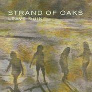 Strand Of Oaks, Leave Ruin [Wine Red Vinyl] (LP)