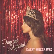 Kacey Musgraves, Pageant Material [Pink Marbled Vinyl] (LP)