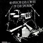 Dub Specialist, Hi Fashion Dub Top Ten (LP)
