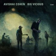 Avishai Cohen, Big Vicious (LP)