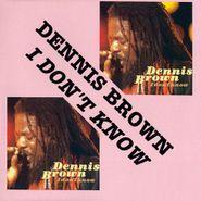 Dennis Brown, I Don't Know (LP)