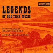 Various Artists, Legends Of Old-Time Music: Fifty Years Of County Records (CD)