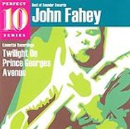 John Fahey, Twilight On Prince Georges Avenue: The Essential Recordings (CD)
