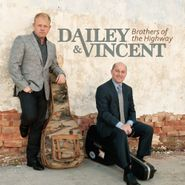 Dailey & Vincent, Brothers Of The Highway (CD)