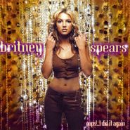 Britney Spears, Oops!...I Did It Again (CD)